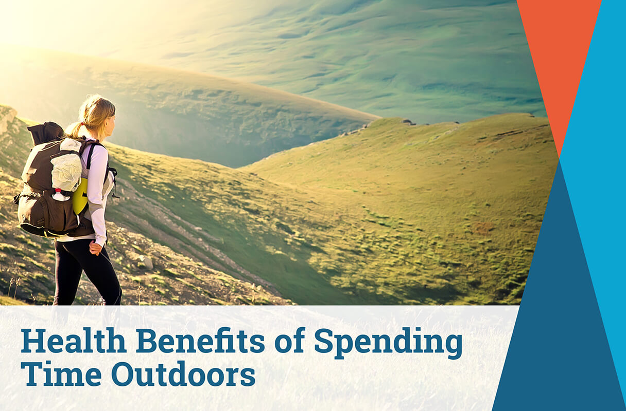 Health Benefits of Spending Time Outdoors
