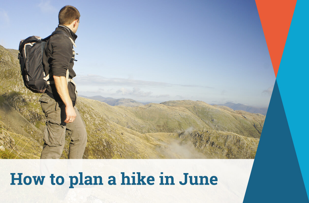 How to Plan a Hike in June