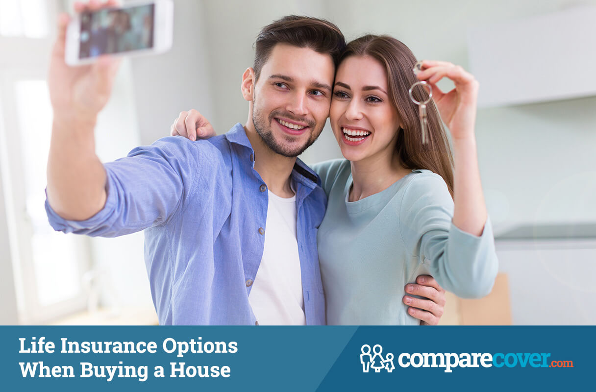 Life Insurance Options When Buying a House