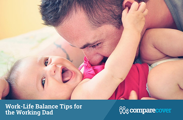 Work-Life Balance Tips for the Working Dad